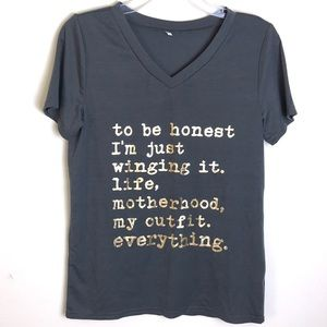 To Be Honest I'm Just Winging It Life T-shirt Gray